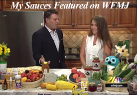 My sauces as featured on WFMJ at the Austintown Farmers Market